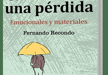 Ya disponible el GuíaBurros: Cómo afrontar una pérdida, de Fernando Recondo