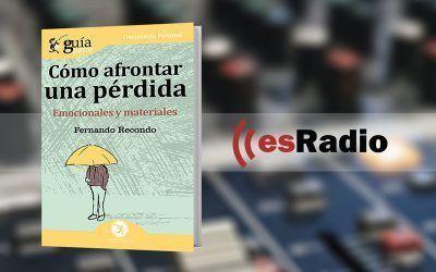 Entrevista a Fernando Recondo por su libro GuíaBurros: Cómo afrontar una pérdida en «Kilómetro Cero», en esRadio